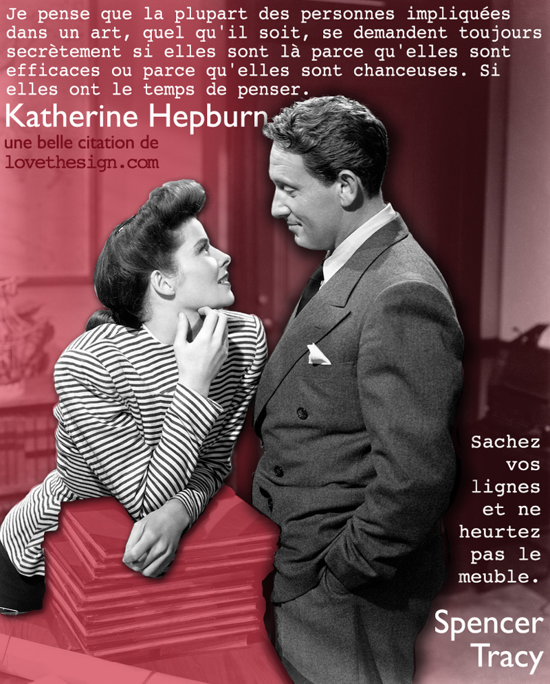 Quotagraphic in French for sharing on social media Kathryn Hepburn and Spender Tracy